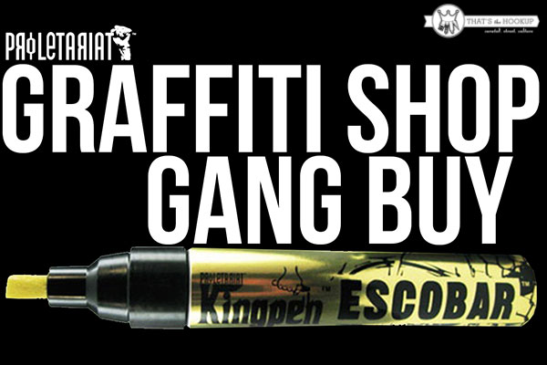 Proletariat Graffiti Shop – Kingpen ESCOBAR Gang Buy!